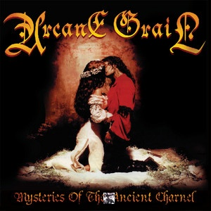 Arcane Grail - 2006 Mysteries Of The Ancient Charn