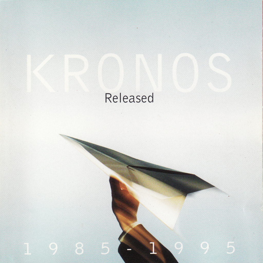 The Kronos Quartet - Released 1985-1995 (1995)